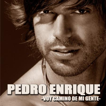 PEDRO ENRIQUE-VOY CAMINO DE MI GENTE-IMAGEN
